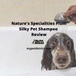 Nature's Specialties Plum Silky Pet Shampoo Review